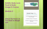 Protected: Holistic Body Love Module 2: Unlocking the Power of Your Brain to Weightloss