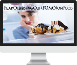 Protected: Group Coaching Call Session: Food FOMO